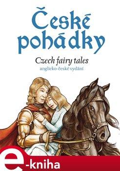 Obálka titulu České pohádky - Czech fairy tales