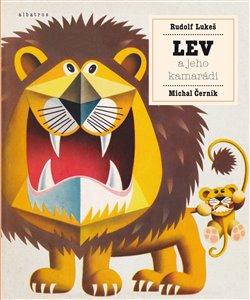 Obálka titulu Lev a jeho kamarádi
