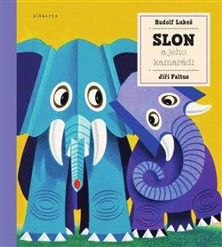 Obálka titulu Slon a jeho kamarádi