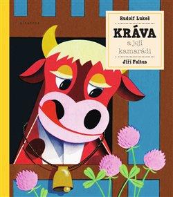 Obálka titulu Kráva a její kamarádi