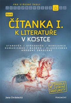 Obálka titulu Nová čítanka I. k Literatuře v kostce pro SŠ