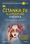 Nová čítanka IV. k Literatuře v kostce pro SŠ