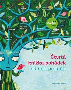 Obálka titulu Čtvrtá knížka pohádek od dětí pro děti