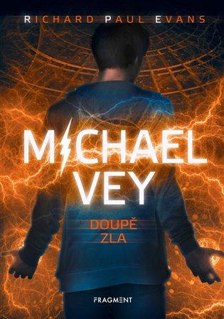 Michael Vey – Doupě zla - Richard Paul Evans | Booksquad.ink