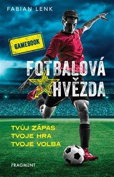 Obálka titulu Fotbalová hvězda - gamebook