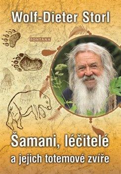 Obálka titulu Šamani, léčitelé a jejich totemové zvíře