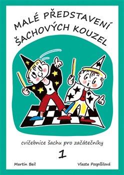 Obálka titulu Malé představení šachových kouzel
