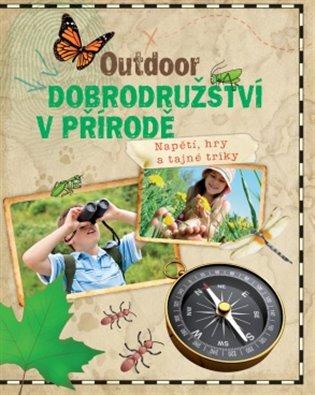 Outdoor - Dobrodružství v přírodě - - | Replicamaglie.com