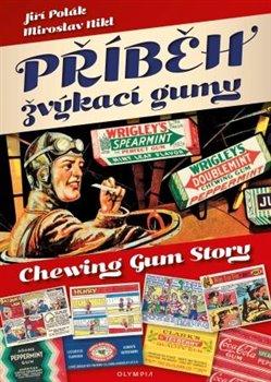 Obálka titulu Příběh žvýkací gumy