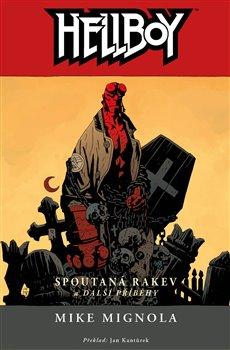 Obálka titulu Hellboy 3: Spoutaná rakev a další příběhy