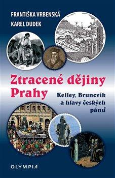 Obálka titulu Ztracené dějiny Prahy