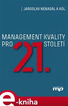 Obálka titulu Management kvality pro 21. století