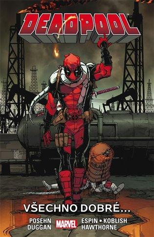 Deadpool 8: Všechno dobré... - Brian Posehn,   Booksquad.ink