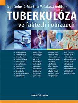 Obálka titulu Tuberkulóza ve faktech i obrazech