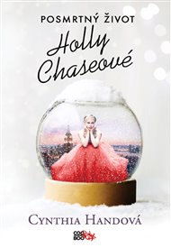 Posmrtný život Holly Chaseové