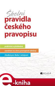 Obálka titulu Školní pravidla českého pravopisu