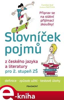 Slovníček pojmů z českého jazyka a literatury pro 2. stupeň ZŠ