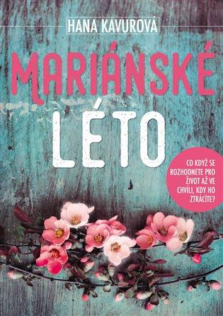 Mariánské léto - Hana Kavurová   Booksquad.ink
