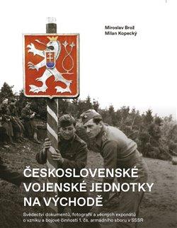 Obálka titulu Československé vojenské jednotky na východě