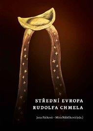 Střední Evropa Rudolfa Chmela