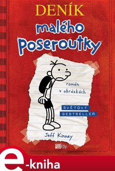 Deník malého poseroutky - Jeff Kinney