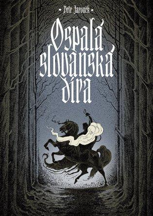 Ospalá slovanská díra