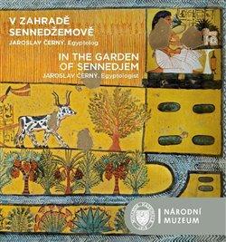Obálka titulu V zahradě Sennedžemově / In the Garden of Sennedjem