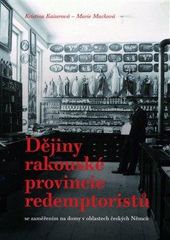 Obálka titulu Dějiny rakouské provincie redemptoristů