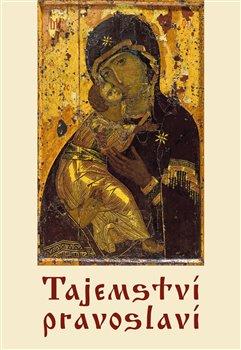 Obálka titulu Tajemství pravoslaví
