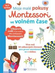 Moje malé pokusy Montessori ve volném čase