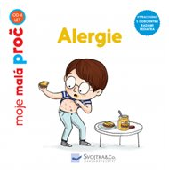 Alergie - moje malá proč