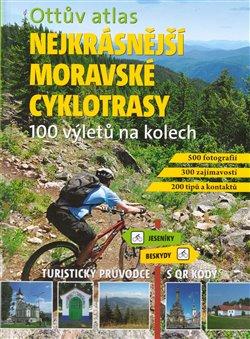 Obálka titulu Ottův atlas Nejkrásnější moravské cyklotrasy