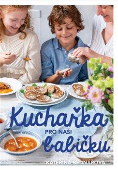 Obálka titulu Kuchařka pro naši babičku