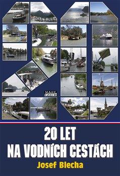 Obálka titulu Dvacet let na vodních cestách