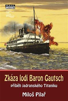 Obálka titulu Zkáza lodi Baron Gautsch