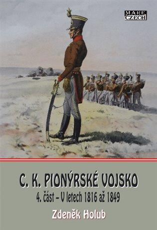 C.K. Pionýrské vojsko - 4. část