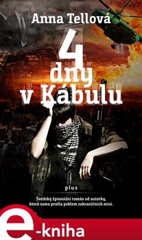 Obálka titulu 4 dny v Kábulu