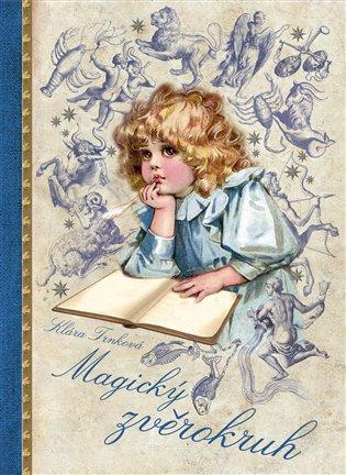 Magický zvěrokruh - Klára Trnková | Booksquad.ink