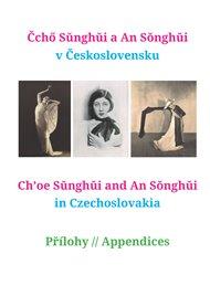 Čchő Sunghui a An Songhui v Československu