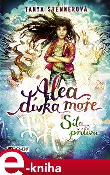 Obálka titulu Alea - dívka moře: Síla přílivu