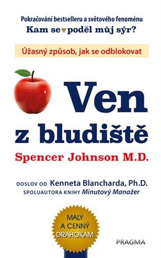 Ven z bludiště:Úžasný způsob, jak se odblokovat - Kenneth Blanchard,   Replicamaglie.com