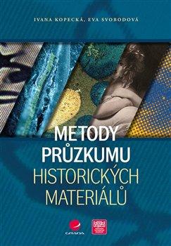 Obálka titulu Metody průzkumu historických materiálů