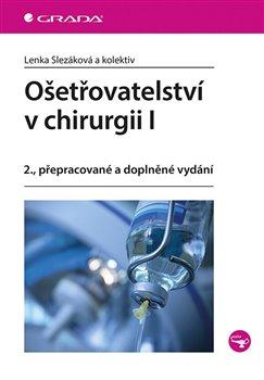 Obálka titulu Ošetřovatelství v chirurgii I