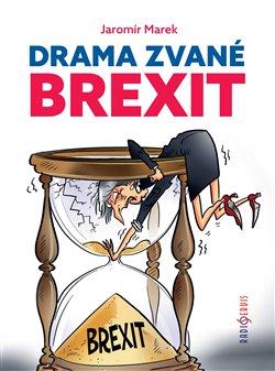 Obálka titulu Drama zvané brexit