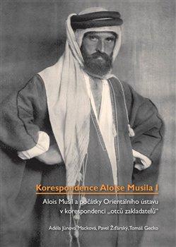 Obálka titulu Korespondence Aloise Musila I.