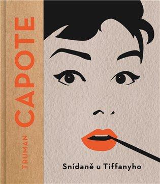 Snídaně u Tiffanyho - Truman Capote | Booksquad.ink