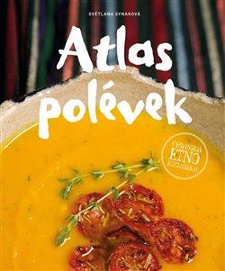 Obálka titulu Atlas polévek