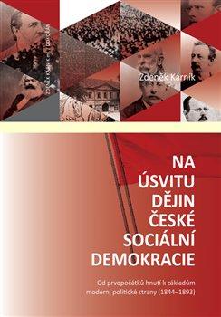 Obálka titulu Na úsvitu dějin české sociální demokracie