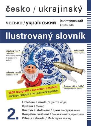 Česko-ukrajinský ilustrovaný slovník 2. - Jana Dolanská Hrachová | Booksquad.ink