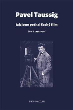 Obálka titulu Jak jsem potkal český film